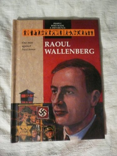 9780836806298: Raoul Wallenberg: One Man Against Nazi Terror (People Who Made a Difference)