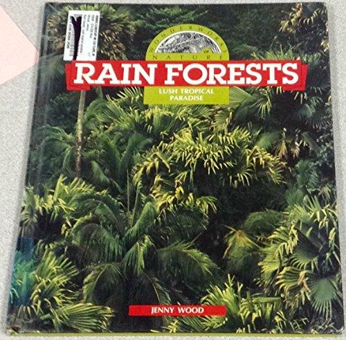 9780836806328: Rain Forests: Lush Tropical Paradise (Wonderworks of Nature)
