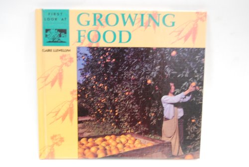 9780836806786: First Look at Growing Food