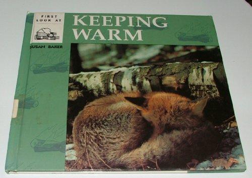 First Look at Keeping Warm: Baker, Susan