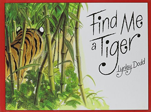 Find Me a Tiger: Dodd, Lynley