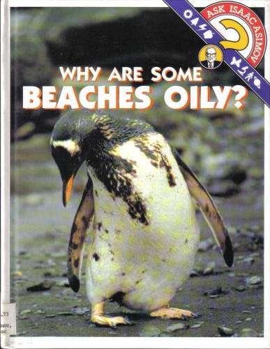 Why Are Some Beaches Oily? (Ask Isaac: Isaac Asimov