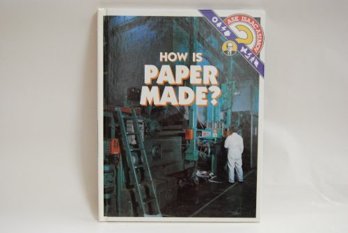 9780836808032: How Is Paper Made? (Ask Isaac Asimov)
