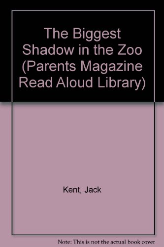 9780836808742: The Biggest Shadow in the Zoo (Parents Magazine Read Aloud Library)