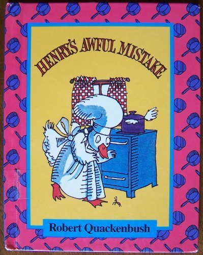 9780836808827: Henry's Awful Mistake (Parent's Magazine Read Aloud Original)