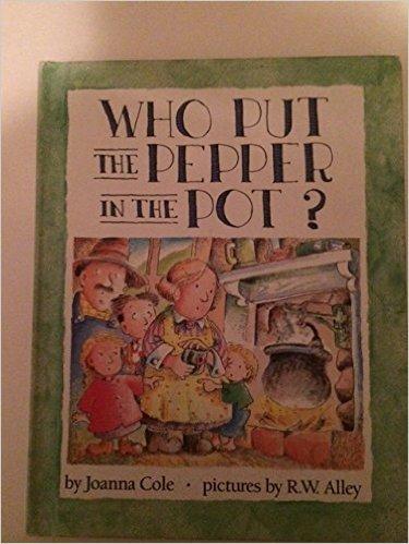 9780836808834: Who Put the Pepper in the Pot? (Parents Magazine Read Aloud Original)