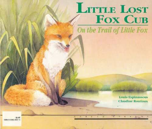 9780836809619: Little Lost Fox Cub: The Cub's Adventure & On the Trail of Little Fox