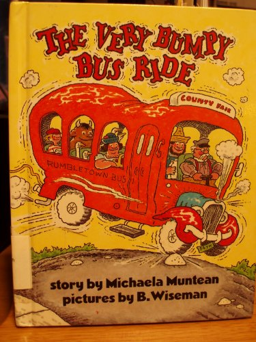 The Very Bumpy Bus Ride (Parents Magazine Press Read-Aloud Library): Muntean, Michaela