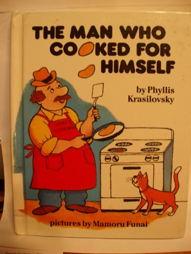9780836809848: The Man Who Cooked for Himself (Parents Magazine Read Aloud Original)