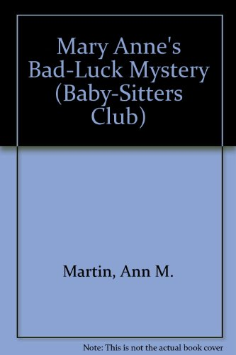 9780836810219: Mary Anne's Bad-Luck Mystery (Baby-sitters Club)