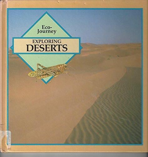 9780836810639: Exploring Deserts (Eco-Journey)
