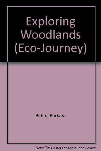 9780836810684: Exploring Woodlands (Eco-Journey)