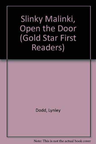 Slinky Malinki, Open the Door (Gold Star: Dodd, Lynley
