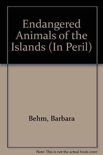 9780836810783: Endangered Animals of the Islands (In Peril)