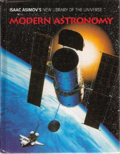 9780836812367: Modern Astronomy (Isaac Asimov's New Library of the Universe)