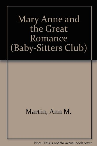 Mary Anne and the Great Romance (Baby-Sitters Club) (0836812514) by Martin, Ann M.