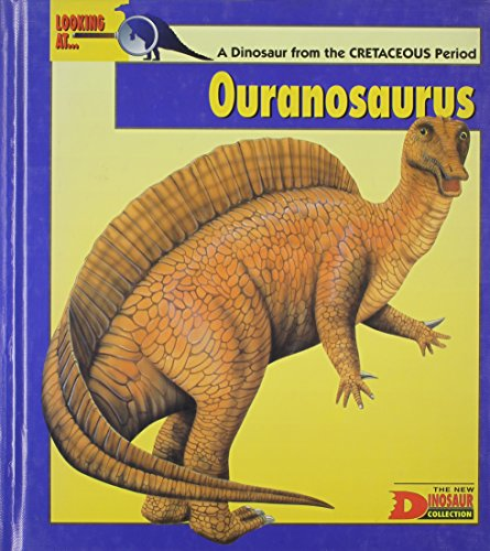 9780836812763: Looking At...Ouranosaurus: A Dinosaur from the Cretaceous Period