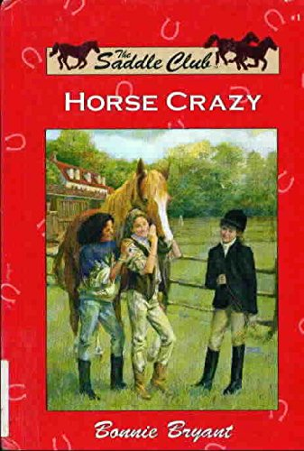 Horse Crazy (Saddle Club): Bryant, Bonnie