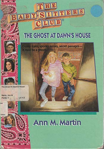 9780836813227: The Ghost at Dawn's House (Baby-sitters Club)