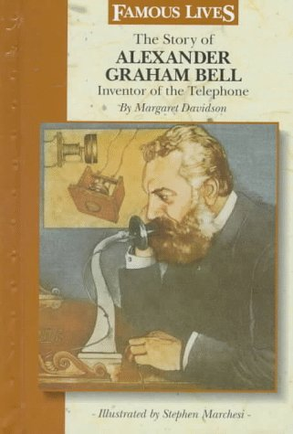 9780836814835: The Story of Alexander Graham Bell: Inventor of the Telephone (Famous Lives)