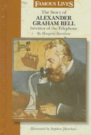 9780836814835: The Story of Alexander Graham Bell: Inventor of the Telephone (Famous Lives (Gareth Stevens Hardcover))
