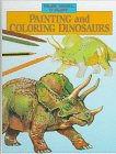 9780836815177: Painting and Coloring Dinosaurs (Draw, Model, and Paint)