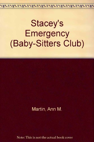 9780836815672: Stacey's Emergency (Baby-sitters Club)