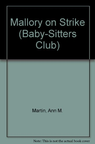 Mallory on Strike (Baby-Sitters Club) (0836815718) by Martin, Ann M.