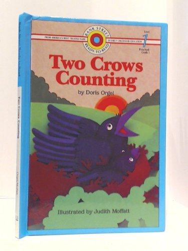 Two Crows Counting (BANK STREET READY-T0-READ) (9780836816174) by Doris Orgel