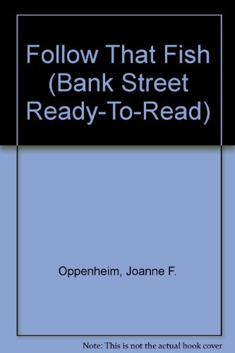 9780836817515: Follow That Fish (BANK STREET READY-T0-READ)