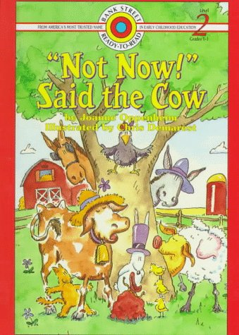 9780836817522: Not Now! Said the Cow (BANK STREET READY-T0-READ)