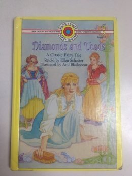 9780836817812: Diamonds and Toads: A Classic Fairy Tale (BANK STREET READY-T0-READ)