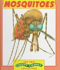 9780836819168: Mosquitoes (The New Creepy Crawly Collection)