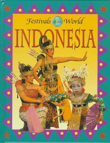9780836819335: Indonesia (Festivals of the World)