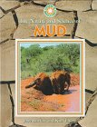 The Nature and Science of Mud (Exploring: Burton, Jane, Taylor,