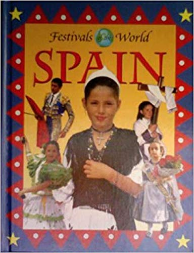 9780836820355: Spain (Festivals of the World)