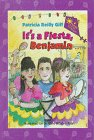 It's a Fiesta, Benjamin (Friends and Amigos): Patricia Reilly Giff
