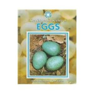 9780836821055: The Nature and Science of Eggs (Exploring the Science of Nature)