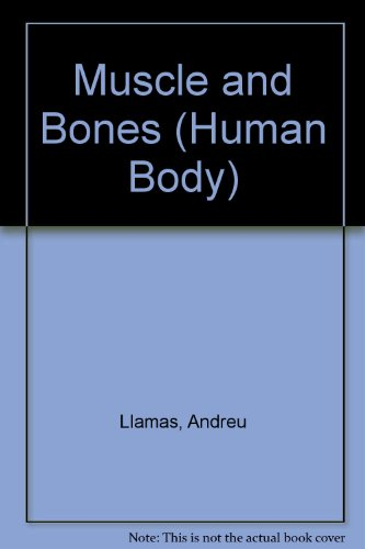 9780836821123: Muscles and Bones (Human Body)