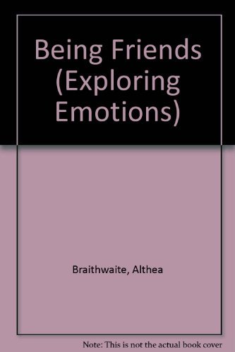 9780836821154: Being Friends (Exploring Emotions)