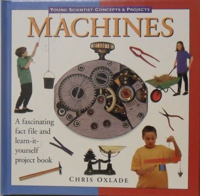 9780836821635: Machines (Young Scientist Concepts & Projects)