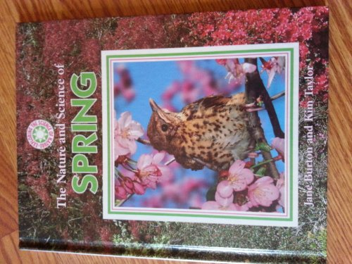 9780836821888: The Nature and Science of Spring (Exploring the Science of Nature)
