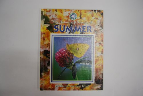 The Nature and Science of Summer (Exploring: Burton, Jane, Taylor,