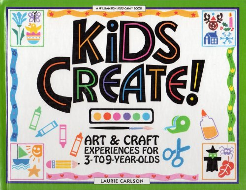 9780836822328: Kids Create!: Art & Craft Experiences for 3- To 9-Year Olds (Kids Can)