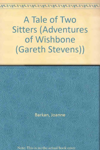 9780836823059: A Tale of Two Sitters (Adventures of Wishbone)