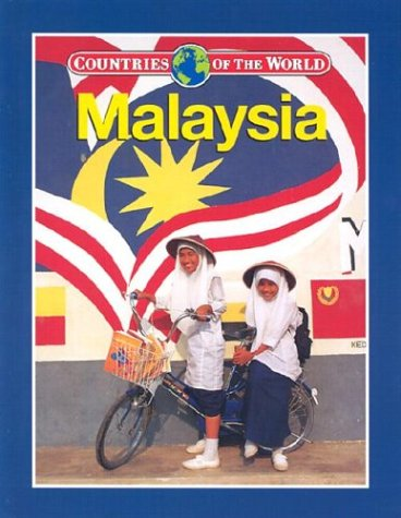 Malaysia (Countries of the World): Anand Radhakrishnan