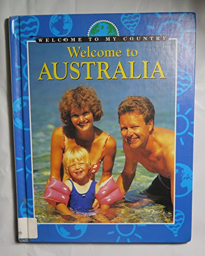9780836823936: Welcome to Australia (Welcome to My Country)