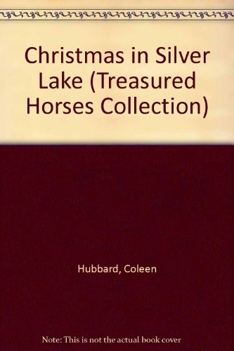 9780836824001: Christmas in Silver Lake: The Story of a Dependable Clydesdale and the Immigrant Girl Who Turns to Her for Comfort (Treasured Horses)