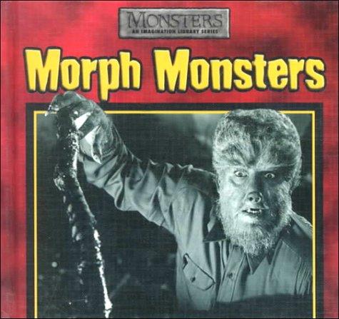 Morph Monsters: Perry, Janet, Gentle,