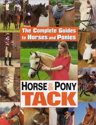 9780836824476: Horse and Pony Tack (Complete Guides to Horses and Ponies)